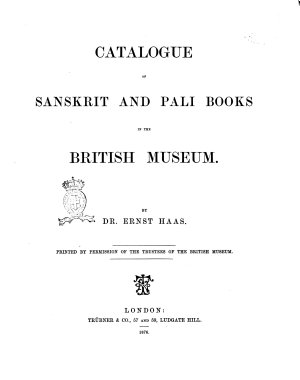 Catalogue of Sanskrit and Pali Books in the British Museum by Ernst Haas