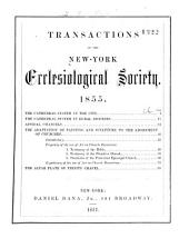 Transactions of the New York Ecclesiological Society: 1855