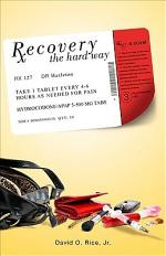 Recovery the Hard Way