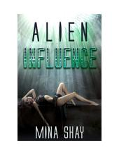 Alien Influence (Paranormal Erotica)