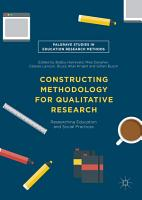 Constructing Methodology for Qualitative Research PDF