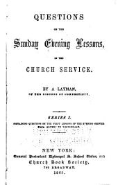 Questions on the Sunday Evening Lessons: In the Church Service, Volume 1