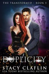 Duplicity (The Transformed #5)