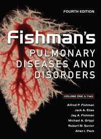 Fishman s Pulmonary Diseases and Disorders  Fourth Edition PDF