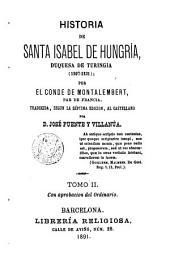 Historia de Sta. Isabel de Hungria Duquesa de Turingia, 2: traducida por Puente Villanuova de la 7 edició