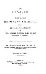 The dispatches of     the duke of Wellington  compiled by lieut  colonel Gurwood   With  Suppl  to vol  1 3  and  Index   With  Index PDF