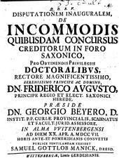 Disputationem Inauguralem, De incommodis quibusdam concursus creditorum in foro Saxonico