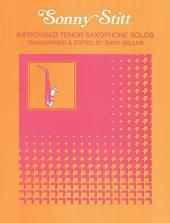 Improvised Tenor Saxophone Solos: Sonny Stitt