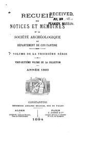 Recueil des notices et mémoires de la Société archéologique du département de Constantine: Volume28