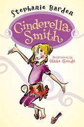 Cinderella Smith: Volume 1