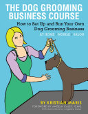 The Dog Grooming Business Course