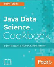 Java Data Science Cookbook PDF