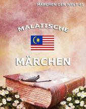 Malaiische Märchen (Märchen der Welt)