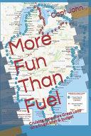 More Fun Than Fuel