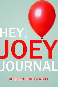 Hey  Joey Journal PDF