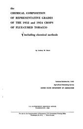 The Chemical Composition of Representative Grades of the 1952 and 1954 Crops of Flue-cured Tobacco, Including Chemical Methods