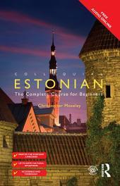 Colloquial Estonian: Edition 2