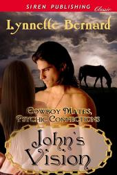 John's Vision [Cowboy Mates, Psychic Connections 1]