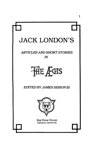 Jack London's Articles and Short Stories in the Aegis