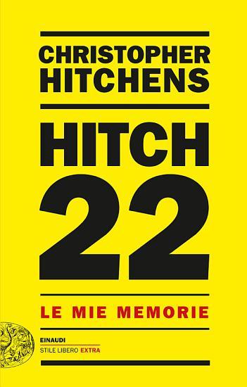 Hitch 22  Le mie memorie PDF