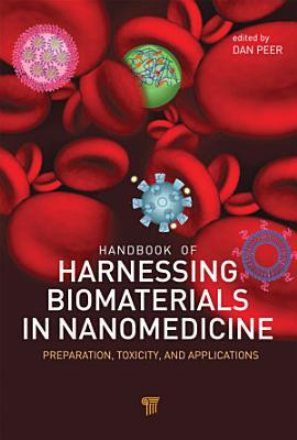 Handbook of Harnessing Biomaterials in Nanomedicine