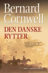 Den danske rytter: Bind 2