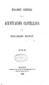 Examen crítico de la acentuación castellana
