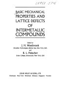 Intermetallic Compounds, Basic Mechanical Properties and Lattice Defects of