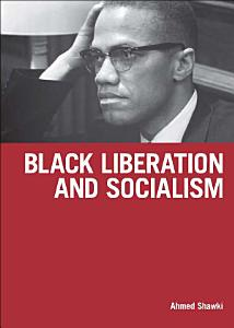Black Liberation and Socialism PDF