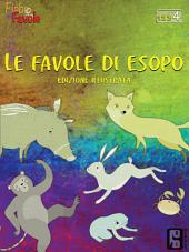 Favole di Esopo Vol.IV: Edizione illustrata