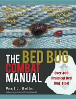 The Bed Bug Combat Manual PDF