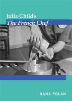 Julia Child   s The French Chef PDF