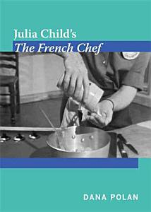 Julia Child   s The French Chef Book