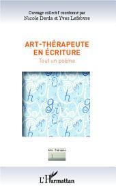 Art-thérapeute en écriture: Tout un poème