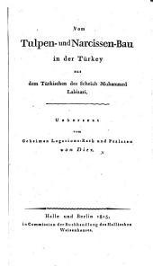 Vom Tulpen- und Narcissen-Bau in der Turkey aus dem Türkischen des Scheïch Muhammed Lalé-zari