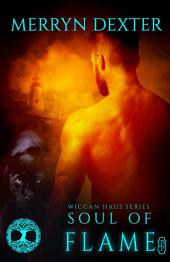 Soul of Flame (Wiccan Haus #15)