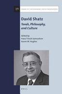 David Shatz: Torah, Philosophy, and Culture