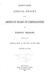 Annual Report of the American Board of Commissioners for Foreign Missions: Volume 79