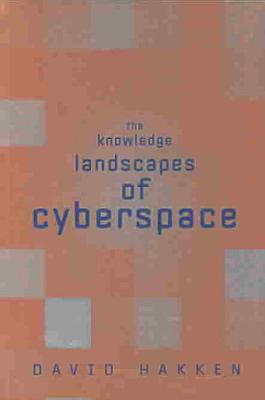 The Knowledge Landscapes of Cyberspace PDF