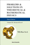 Problems   Solutions in Theoretical   Mathematical Physics  Advanced level PDF