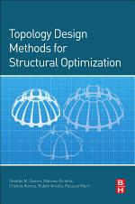 Topology Design Methods for Structural Optimization