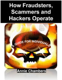 How Fraudsters, Scammers and Hackers Operate