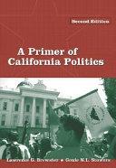 A Primer of California Politics Book