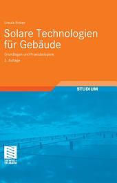 Solare Technologien für Gebäude: Grundlagen und Praxisbeispiele, Ausgabe 2