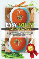 EASY SOUPS RECIPES FOR BEGINNERS