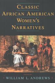 Classic African American Women S Narratives