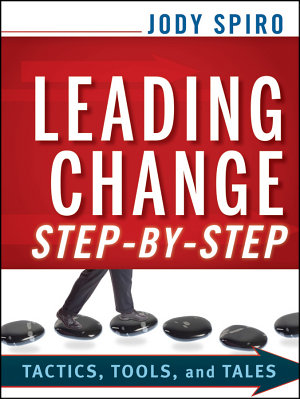 Leading Change Step by Step