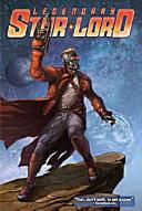 Legendary Star Lord Volume 1 PDF
