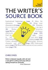 The Writer's Source Book: Inspirational ideas for your creative writing