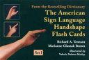 The American Sign Language Handshape Flash Cards